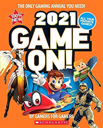 Game On! 2021: All the Best Games: Awesome Facts and Coolest Secrets