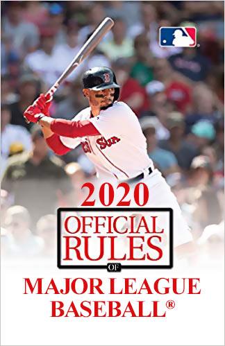 2020 Official Rules of Major League Baseball